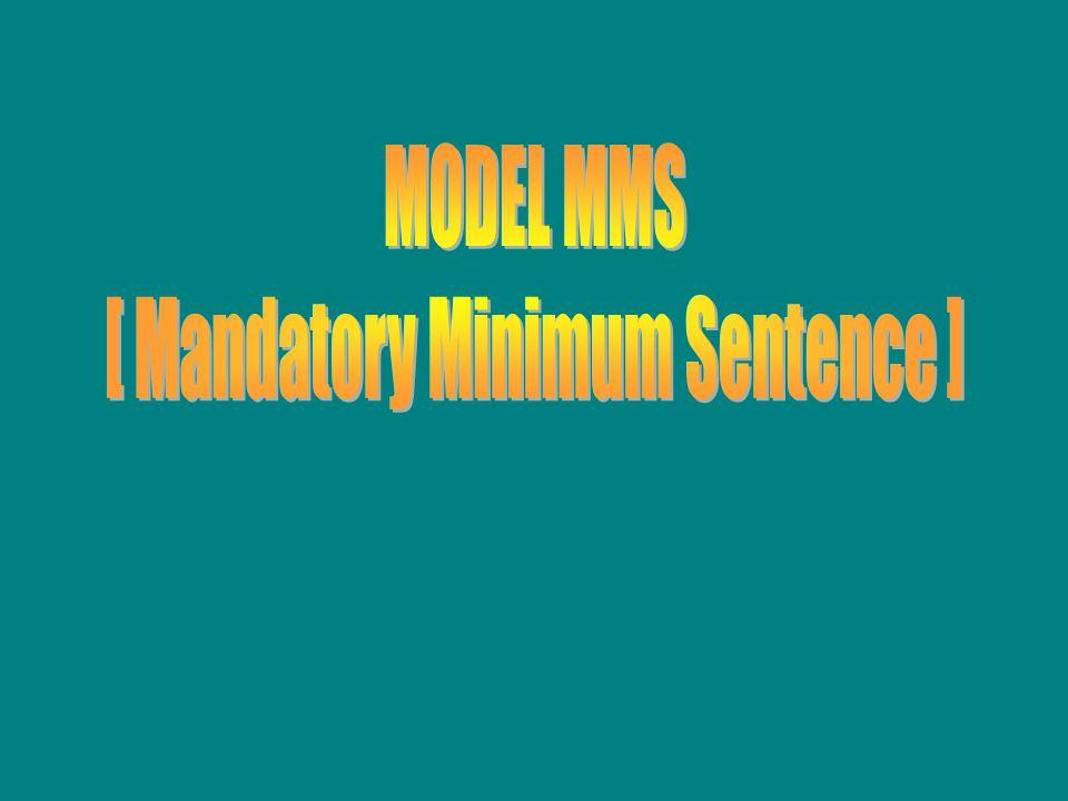 [ Mandatory Minimum Sentence ]